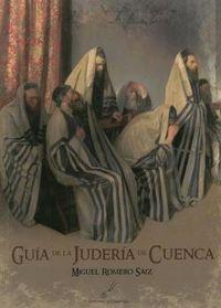 GUIA DE LA JUDERIA DE CUENCA