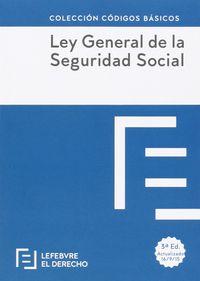 (3 ED) LEY GENERAL DE LA SEGURIDAD SOCIAL