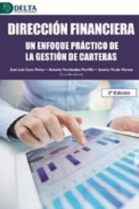 (2 ED) DIRECCION FINANCIERA - UN ENFOQUE PRACTICO EN LA GESTION DE CARTERAS