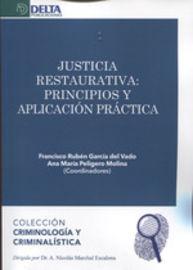 Justicia Restaurativa - Principios Y Aplicacion Practica - Francisco Garcia