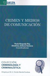 Crimen Y Medios De Comunicacion - Paula Requeijo Rey