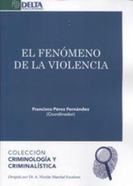 El fenomeno de la violencia - Francisco Perez Fernandez