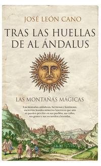 Tras Las Huellas De Al Andalus - Jose Leon Cano
