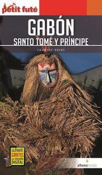 GABON, SANTO TOME Y PRINCIPE - PETIT FUTE