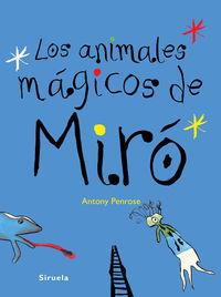 Los animales magicos de miro - Antony Penrose