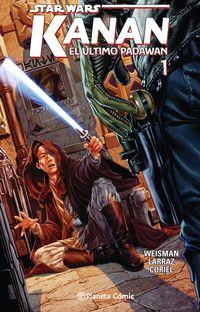 star wars kanan 1 - el ultimo padawan - Aa. Vv.