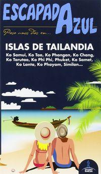 Islas De Tailandia - Escapada Azul - Aa. Vv.