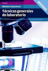Gm - Tecnicas Generales De Laboratorio - Fernando Simon Luis / Maria Isabel Lorenzo Luque