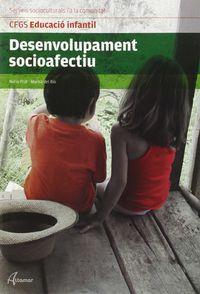 GS - DESENVOLUPAMENT SOCIOAFECTIU (CAT) - EDUCACIO INFANTIL