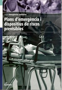 GM - PLANS D'EMERGENCIA I DISPOSITIUS DE RISCOS PREVISIBLES (CAT) - EMERGENCIES SANITARIES