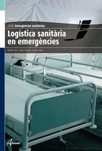 Gm - Logistica Sanitaria En Emergencies (cat) - Emergencies Sanitaries - Aa. Vv.