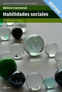 Gm / Gs - Habilidades Sociales - Modulo Transversal - Aa. Vv.