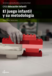 GS - EL JUEGO INFANTIL Y SU METODOLOGIA - EDUCACION INFANTIL