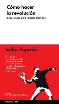 Como Hacer La Revolucion - Srdja Popovic