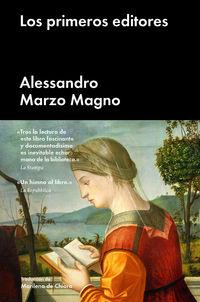 Los primeros editores - Alessandro Marzo Magno