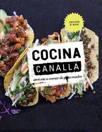 Cocina Canalla - Atrevete A Comer De Puta Madre - Thug Kitchen