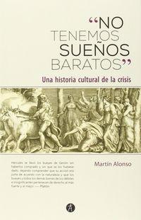 """""""no Tenemos Sueños Baratos"""" - Martin Alonso"""