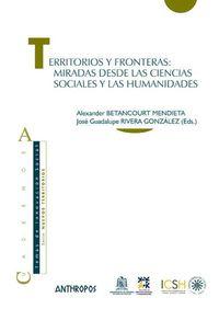 territorios y fronteras - Alexander Betancourt / Jose Rivera