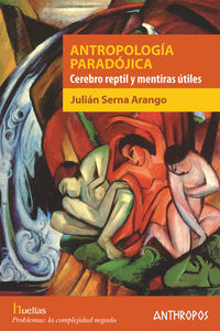 Antropologia Paradojica - Julian Serna Arango