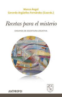 Recetas Para El Misterio - Marco Angel / Arguelles