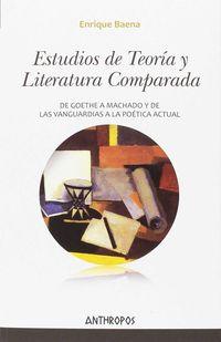 Estudios De Teoria Y Literatura Comparada - Enrique Baena