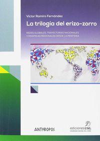 La trilogia del erizo-zorro - Victor Ramiro Fernandez