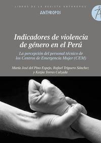 Indicadores De Violencia De Genero En El Peru - Maria Jose Del Pino / Katjia Torres
