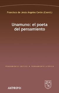 Unamuno: El Poeta Del Pensamiento - Francisco De Jesus Angeles Ceron