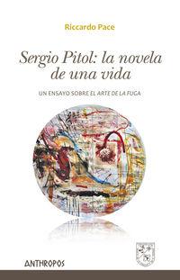 Sergio Pitol: La Novela De Una Vida - Sergio Pitol