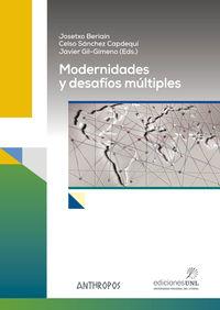 Modernidades Y Desafios Multiples - Beriain / Gil-Gimeno
