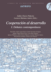 Cooperacion Al Desarrollo I - Jualian Chaves Palacios (ed. ) / Lorenzo Mariano Juarez (ed. )