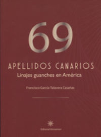 69 APELLIDOS CANARIOS - LINAJES GUANCHES EN AMERICA
