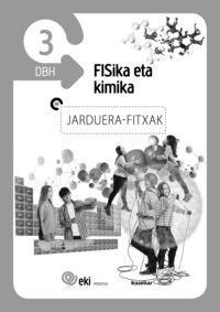 Dbh 3 - Eki - Fisika Eta Kimika - Jarduera Fitxak - Batzuk