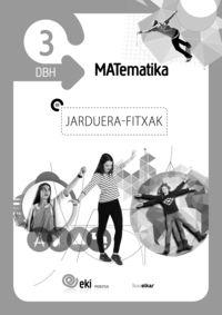 DBH 3 - EKI - MATEMATIKA - JARDUERA FITXAK