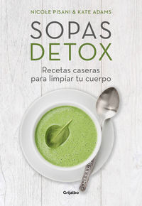 Sopas Detox - Nicole Pisani / Kate Adams