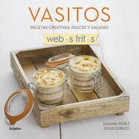 Vasitos (webos Fritos) - Recetas Creativas, Dulces Y Saladas - Susana Perez / Jesus Cerezo
