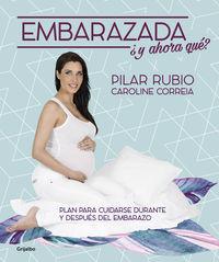 ¡embarazada! ¿y Ahora Que? - Pilar Rubio / Caroline Correia