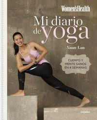Mi Diario De Yoga - Cuerpo Y Mente Sanos En 4 Semanas - Xuan-Lan / Women's Health
