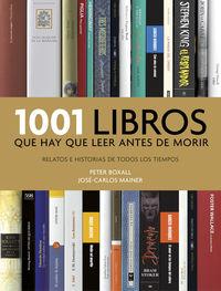 1001 Libros Que Hay Que Leer (2016) - Peter Boxall / Jose-Carlos Mainer