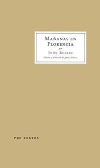 Mañanas En Florencia - John Ruskin