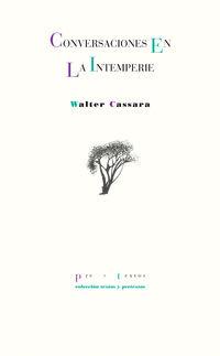 conversaciones en la intemperie - Walter Cassara