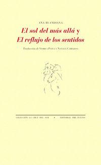SOL DEL MAS ALLA Y EL REFLUJO DE LOS SENTIDOS, EL
