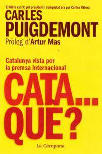 Cata …que? - Carles Puigdemont