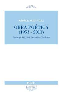 Obra Poetica (1953-2011) - Andres Javier Villa