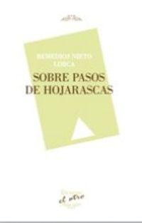 Sobre Pasos De Hojarascas - Remedios Nieto Lorca