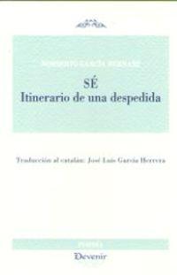 Se. Itinerario De Una Despedida - Norberto Garcia Hernanz