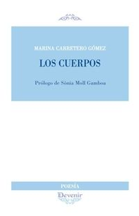 Los cuerpos - Marina Carretero Gomez
