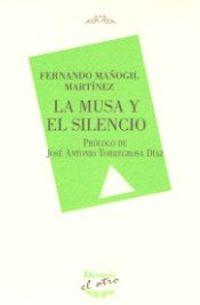La musa y el silencio - Fernando Mañogil Martinez