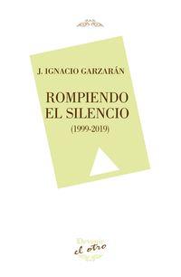 rompiendo el silencio - Ignacio Garzaran
