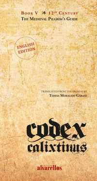 CODEX CALIXTINUS (ED INGLES)